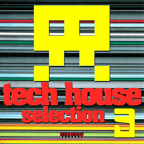 Tech House Selection Vol.3 by Various Artists