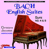 Bach English Suites No. 4 & 5 by Johann Sebastian Bach