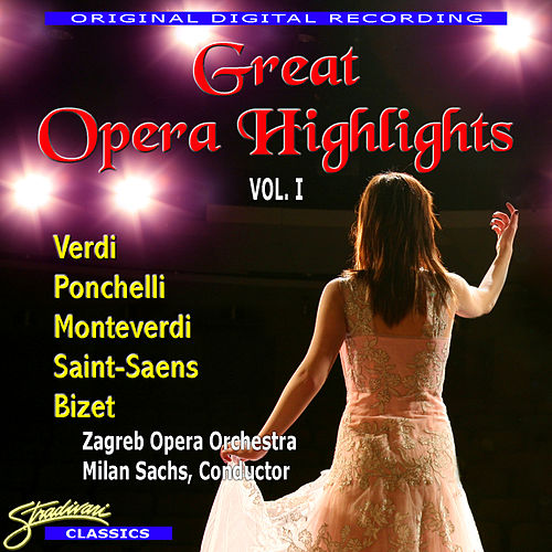 Great Opera Highlights Vol. 1 by Various Artists