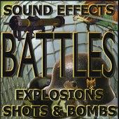 Battles, Shots, Bombs, Fire by Sound Effects