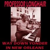 Way Down Yonder in New Orleans by Professor Longhair