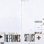 Set List by The Frames