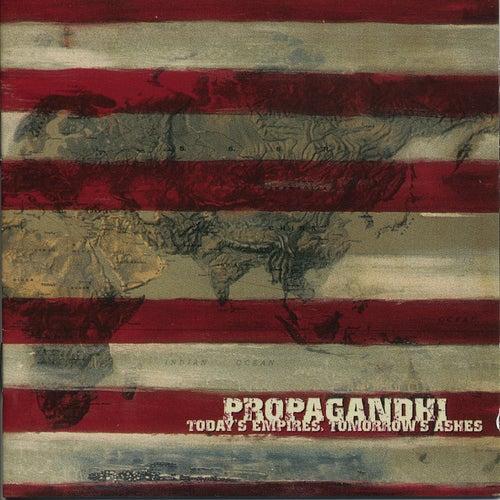 Today's Empires, Tomorrow's... by Propagandhi