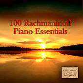 100 Rachmaninoff Piano Favorites by Various Artists