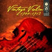 Vintage Violin 1900-1913 by Various Artists