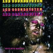 Bye Bye Bayou by LCD Soundsystem