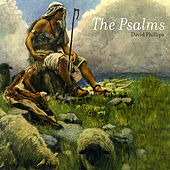 The Psalms by David Phillips