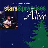 Stars & Promises Alive by Peter Mayer