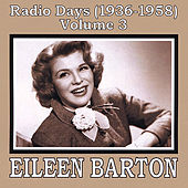 Radio Days (1936-1958), Vol. 3 by Eileen Barton