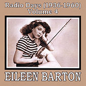 Radio Days (1936-1960), Vol. 4 by Eileen Barton