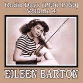 Radio Days (1936-1960), Vol. 4 by Eileen Barton