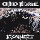 Ohio Noise Machine by Ohio Noise Machine