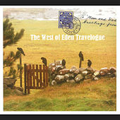 The West of Eden Travelogue by West Of Eden