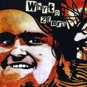Whyte Zebra by Whyte Zebra