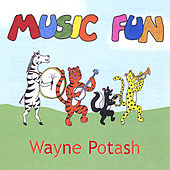 Music Fun by Wayne Potash