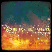 Worship For The Nations by Various Artists