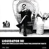 Liquidator 10! by Various Artists