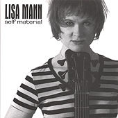 Self Material by Lisa Mann