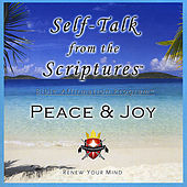 Self-Talk from the Scriptures - PEACE & JOY! by Living Word Enterprises