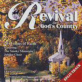 Revival in God's Country w/ Ernie Haase by Smoky Mountain Jubilee Choir