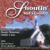 Shoutin' in God's Country w/ Lulu Roman by Smoky Mountain Jubilee Choir