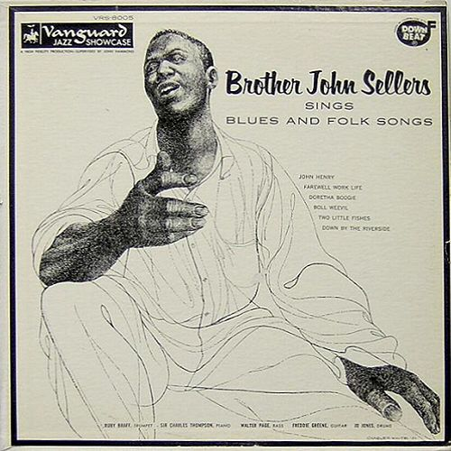 Sings Blues And Folk Songs by Brother John Sellers