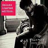 White Lies (Deluxe Limited Edition) by Mick Flannery