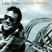 Ev'ry Time We Say Goodbye by Robbie Williams