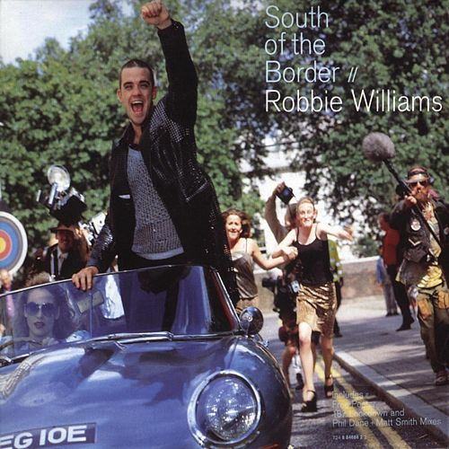 South Of The Border (Phil 'The Kick Drum' Dane & Matt Smith's Filthy Funk Vocal) by Robbie Williams