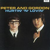 Hurtin' 'n' Lovin' Plus by Peter and Gordon