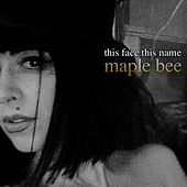 This Face This Name by Maple Bee