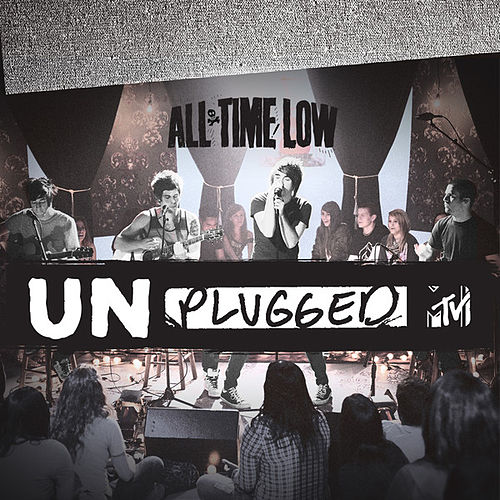 MTV Unplugged by All Time Low