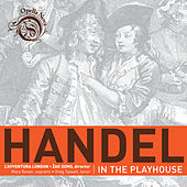 Handel in the Playhouse by Various Artists