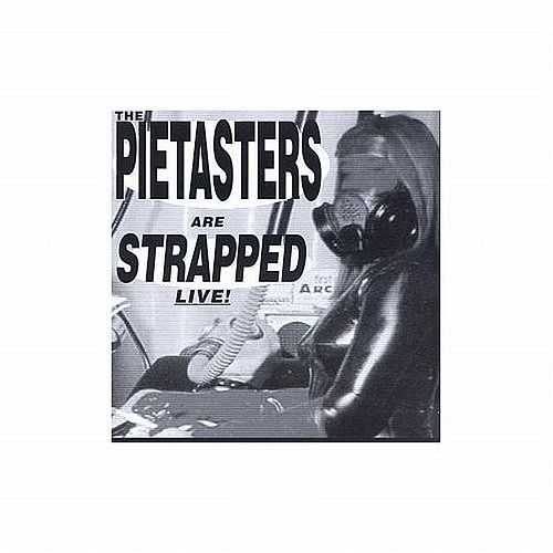 Strapped Live! by The Pietasters