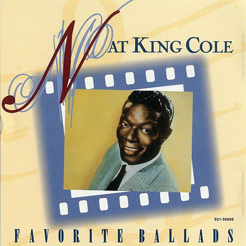 Favorite Ballads [CEMA] by Nat King Cole