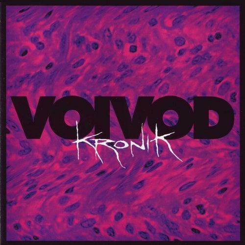 Kronik by Voivod