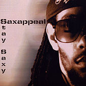 Stay Saxy by Sax Appeal
