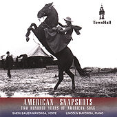 American Snapshots: 200 Years of American Song by