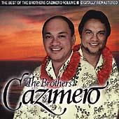 The Best Of The Brothers...Volume III by The Brothers Cazimero