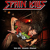 Spain Kills: Vol. 01, Part 2: Death Metal by Various Artists