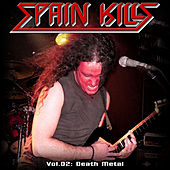 Spain Kills: Vol. 02, Part 1: Death Metal by Various Artists