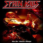 Spain Kills: Vol. 04, Part 1: Black Metal by Various Artists