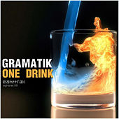 One Drink by Gramatik