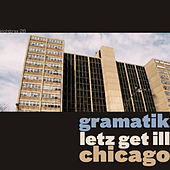 lets get Ill by Gramatik