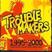 1995-2000 by Trouble Makers
