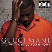 The State Vs. Radric Davis von Gucci Mane