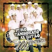 Puro Tamborazo Al Estilo... by Grupo Montez de Durango 2