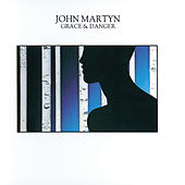 Grace & Danger by John Martyn