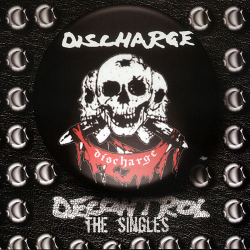 Decontrol : The Singles by Discharge
