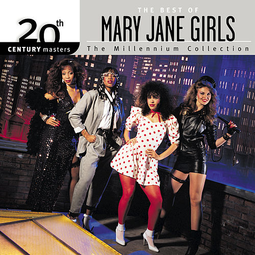 20th Century Masters: The Millennium Collection: Best of The Mary Jane Girls by Mary Jane Girls